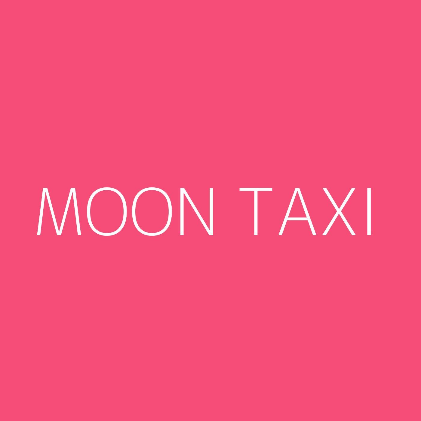 Moon Taxi Playlist Artwork