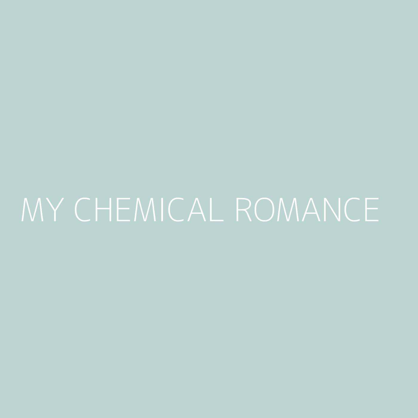 My Chemical Romance Playlist Artwork