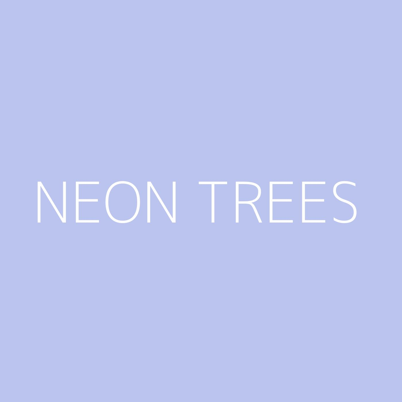 Neon Trees Playlist Artwork