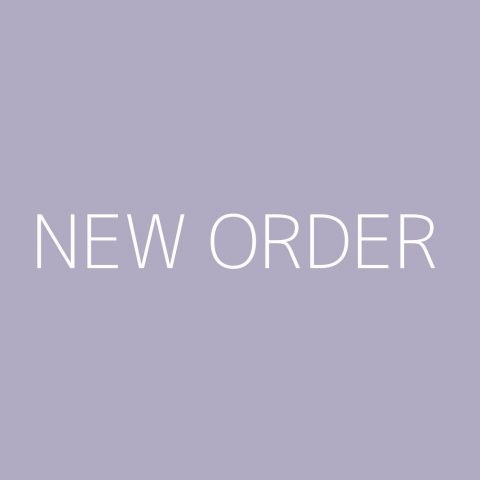 New Order Playlist – Most Popular