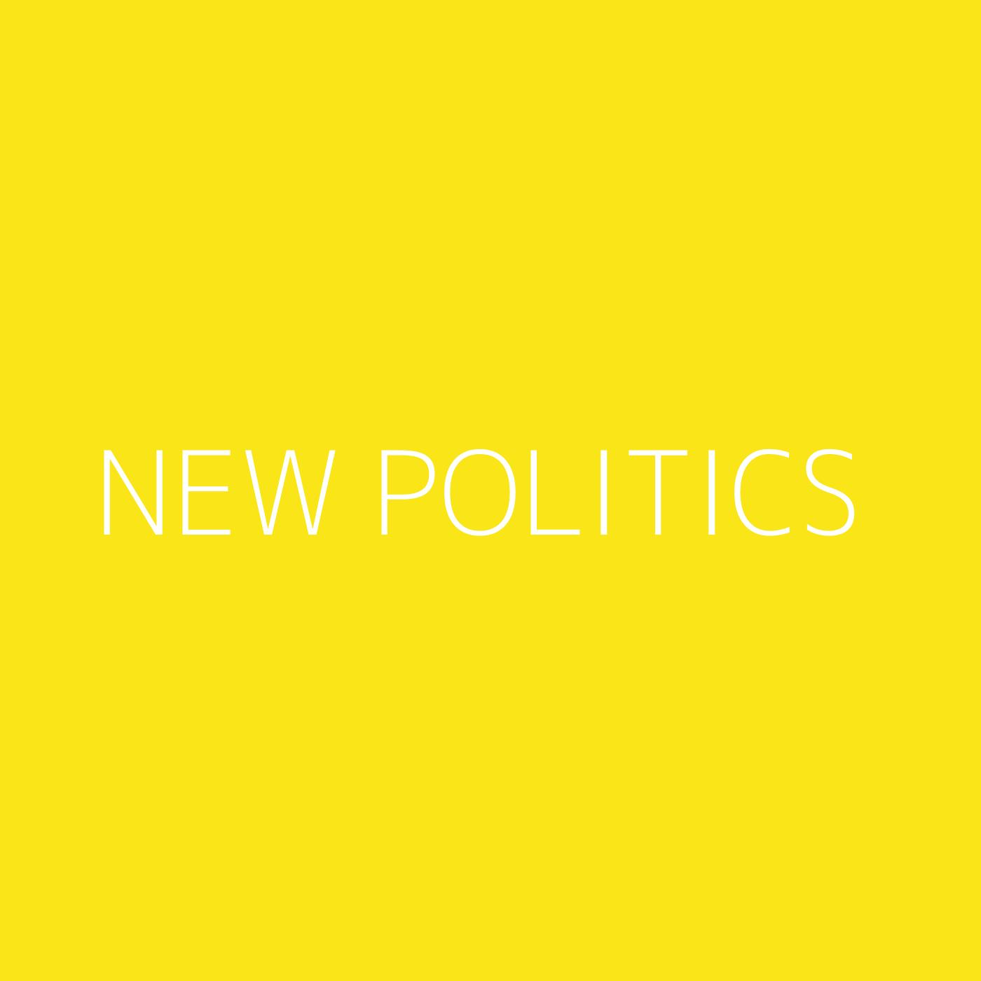 New Politics Playlist Artwork
