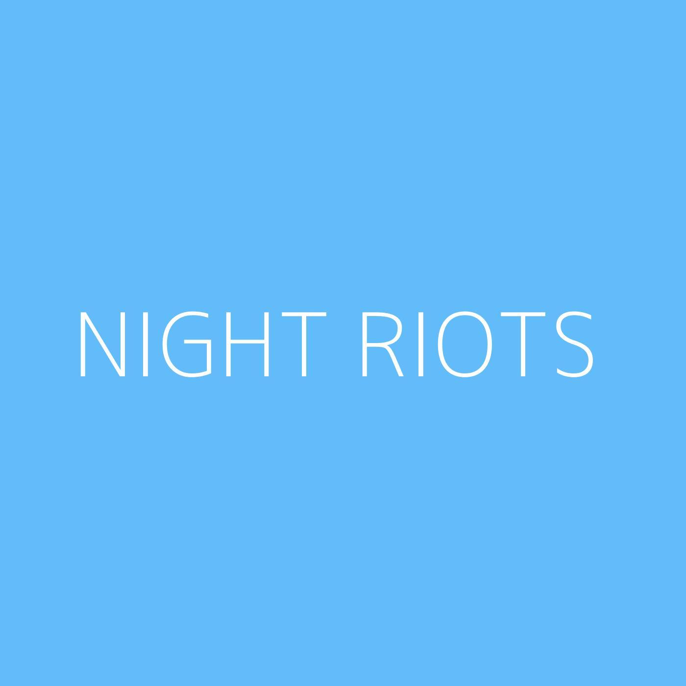 Night Riots Playlist Artwork