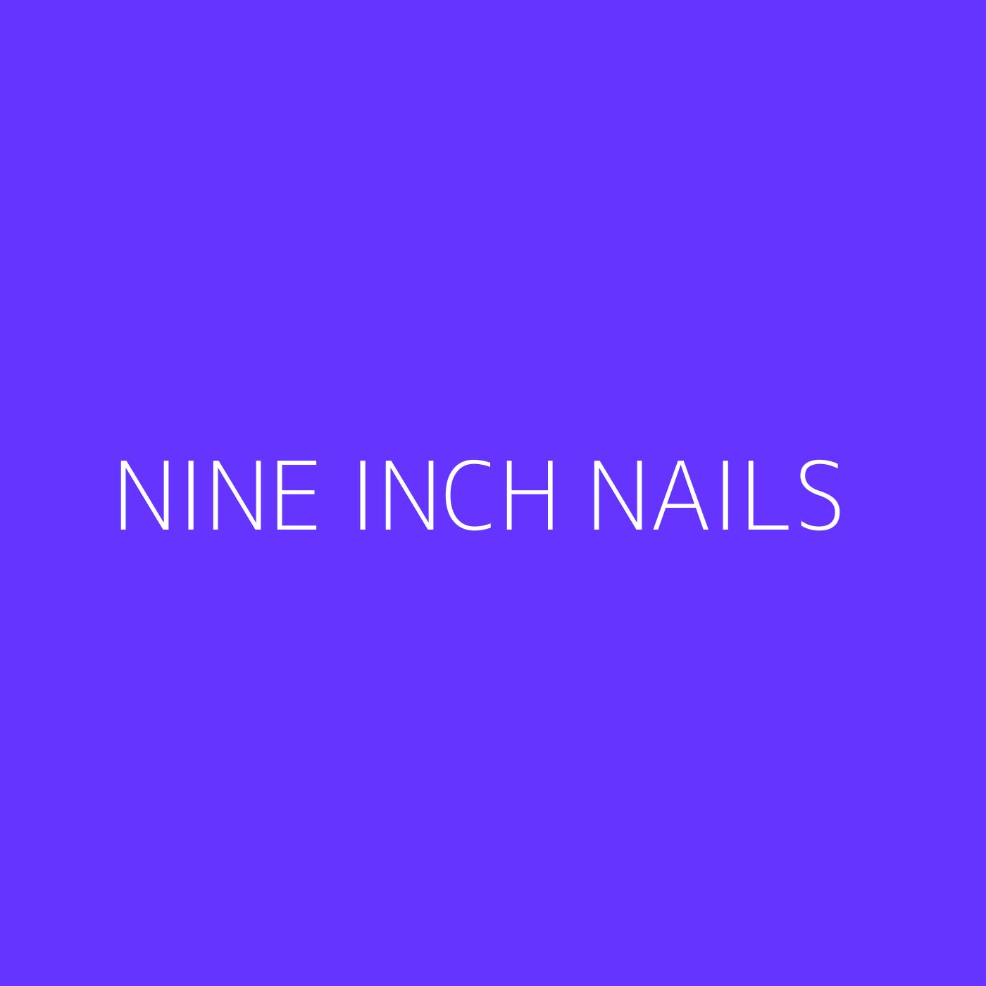 Nine Inch Nails Playlist Artwork