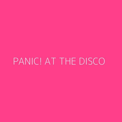 Panic! At The Disco Playlist – Most Popular
