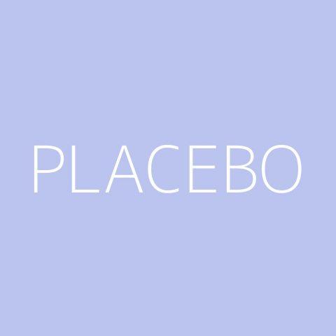 Placebo Playlist – Most Popular