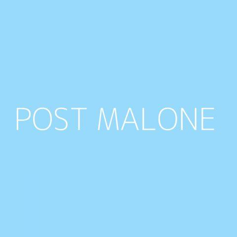 Post Malone Playlist – Most Popular