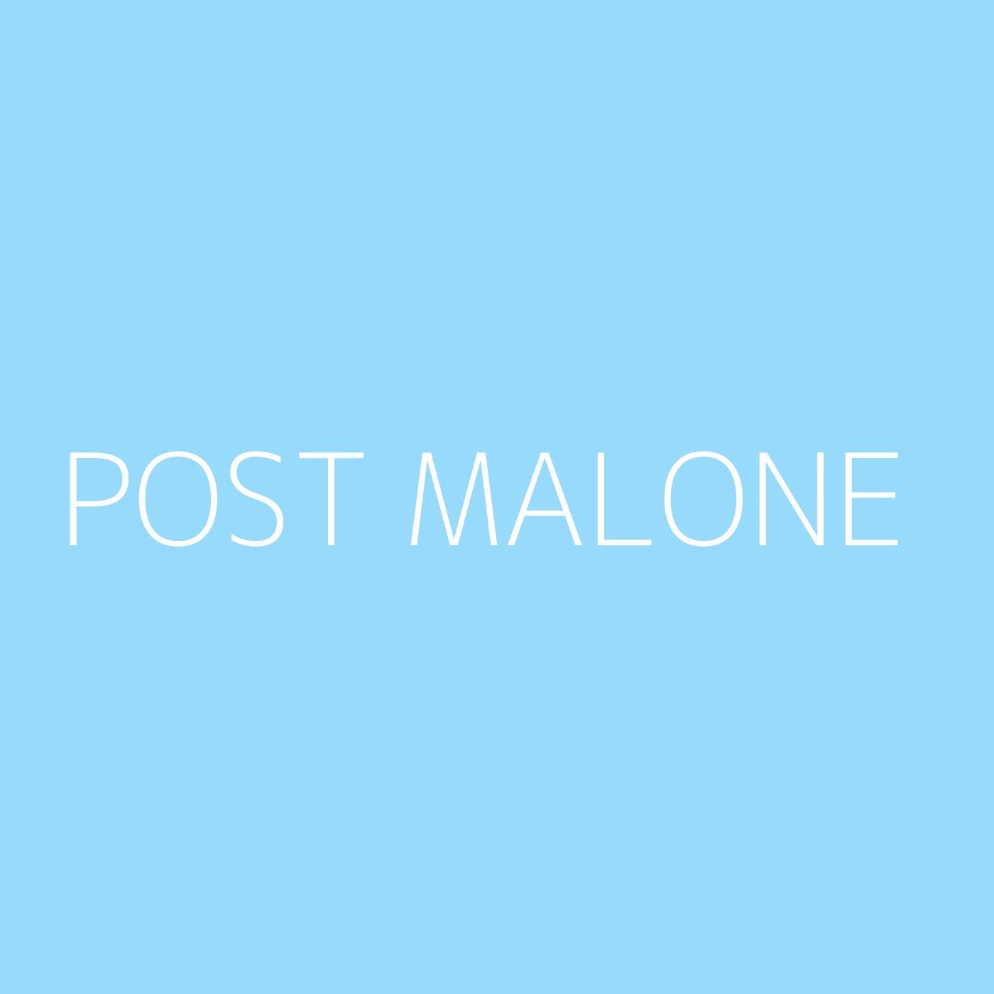 Post Malone Playlist Artwork