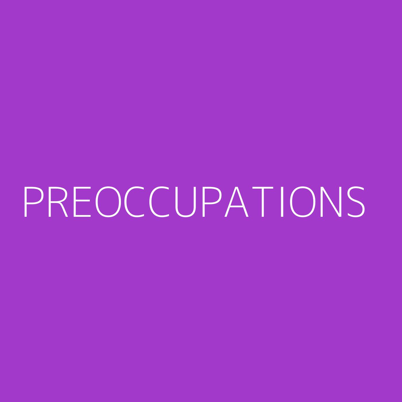Preoccupations Playlist Artwork