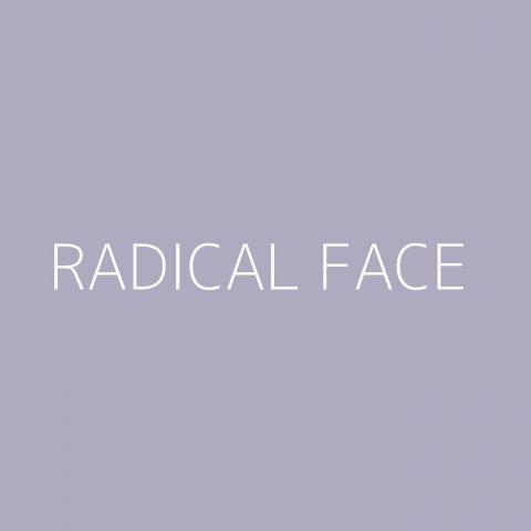 Radical Face Playlist – Most Popular