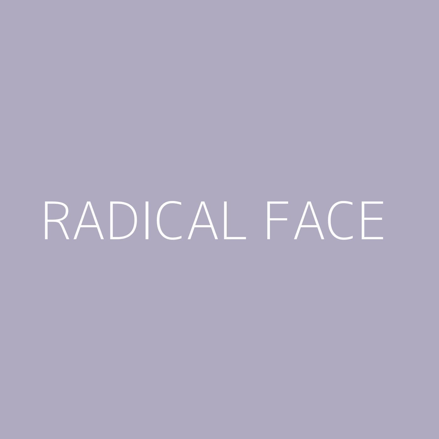 Radical Face Playlist Artwork