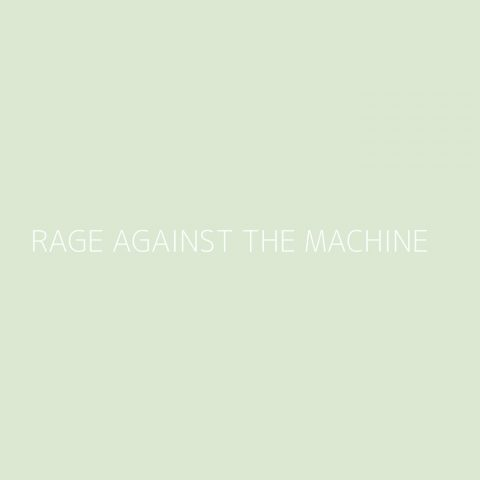 Rage Against The Machine Playlist – Most Popular