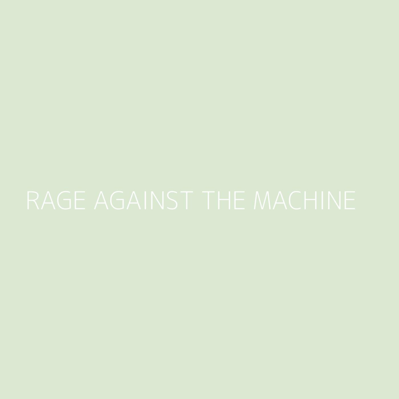 Rage Against The Machine Playlist Artwork