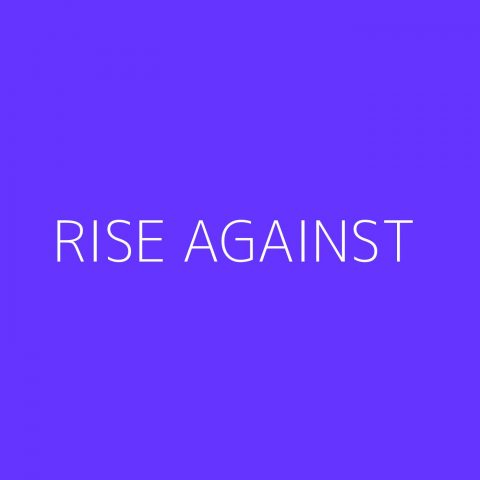 Rise Against Playlist – Most Popular