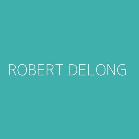 Robert DeLong Playlist – Most Popular