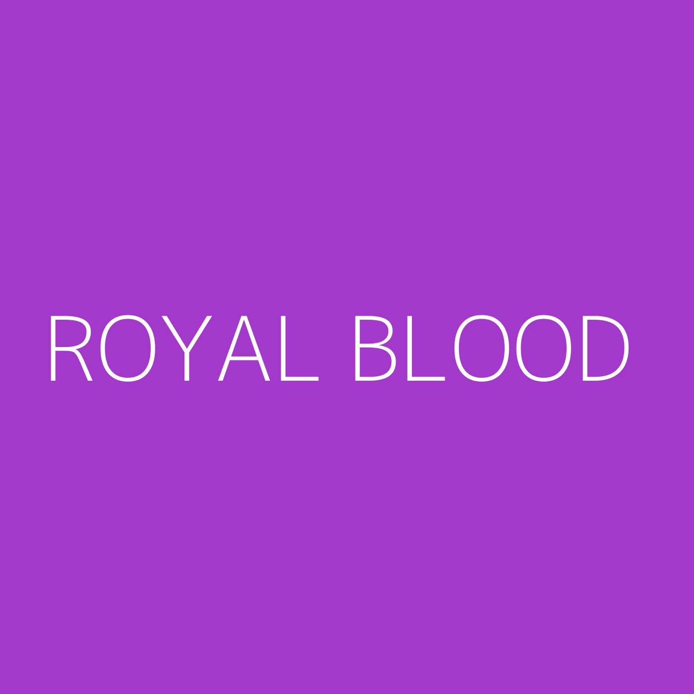 Royal Blood Playlist Artwork