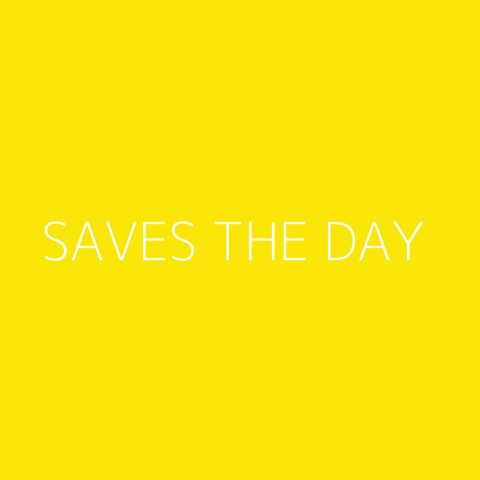 Saves The Day Playlist – Most Popular