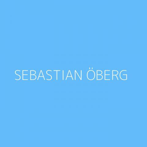 Sebastian Öberg Playlist – Most Popular