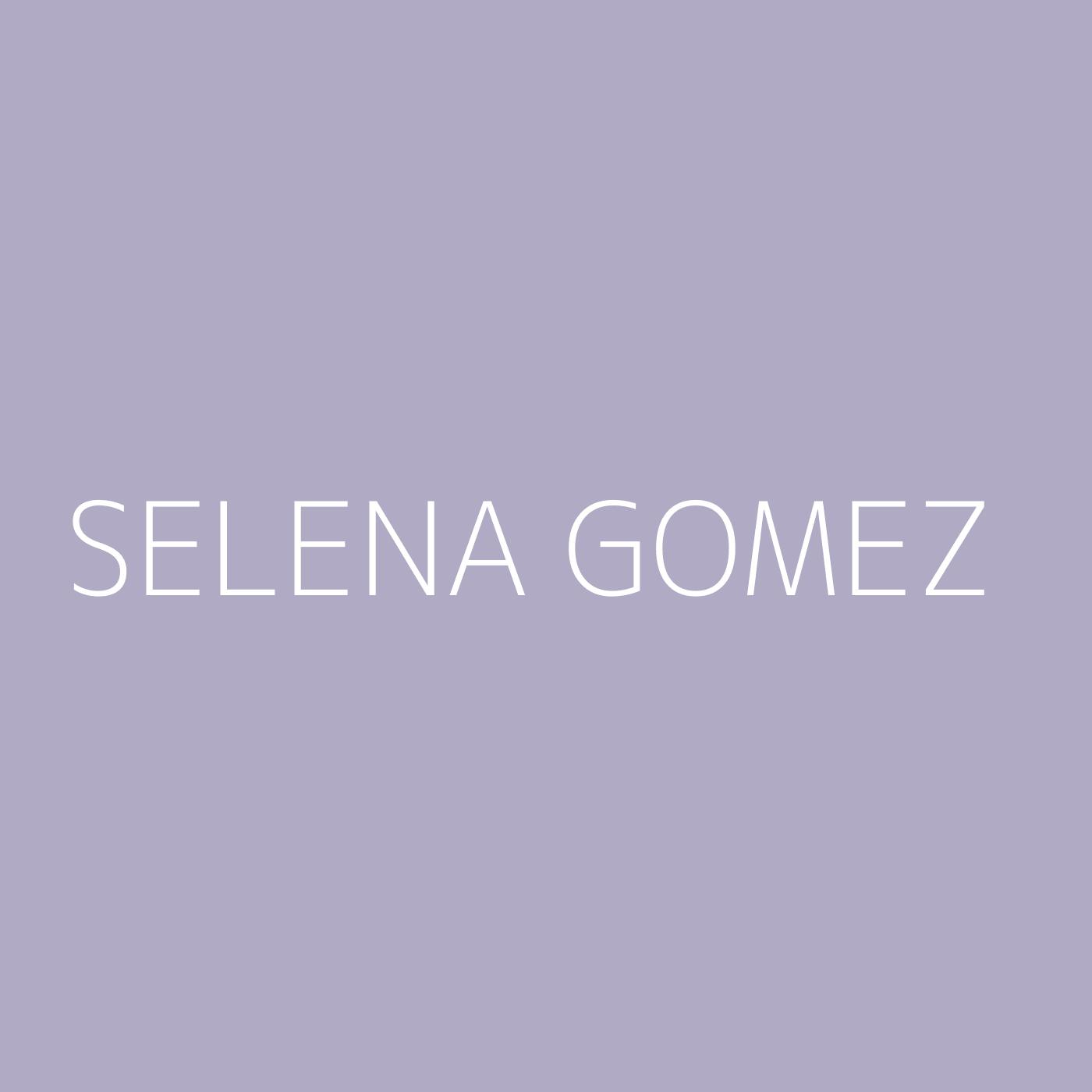 Selena Gomez Playlist Artwork