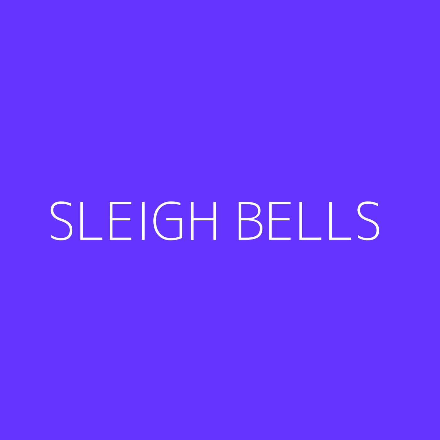 Sleigh Bells Playlist Artwork