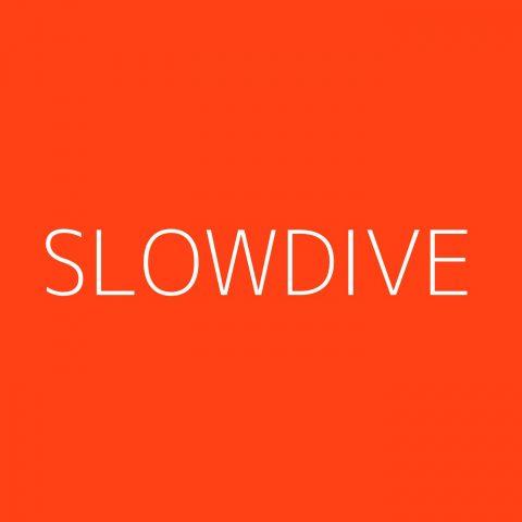 Slowdive Playlist – Most Popular