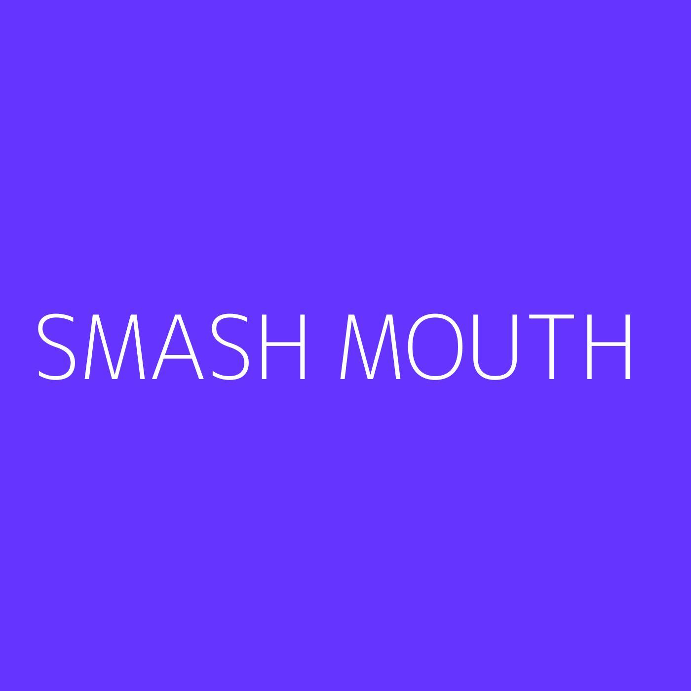 Smash Mouth Playlist Artwork