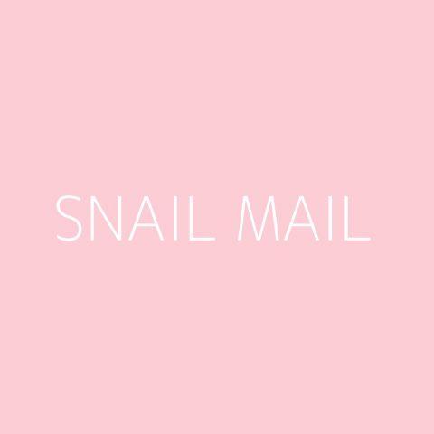 Snail Mail Playlist – Most Popular