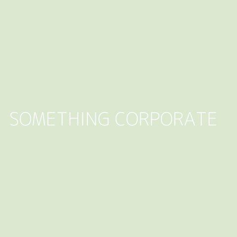 Something Corporate Playlist – Most Popular