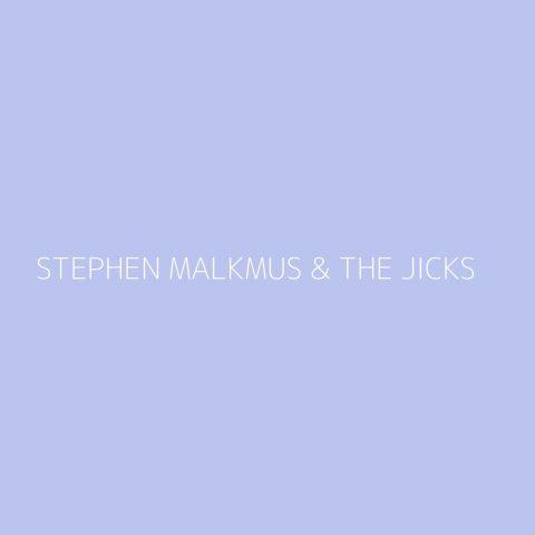 Stephen Malkmus & The Jicks Playlist – Most Popular