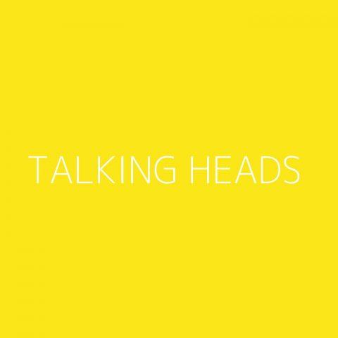 Talking Heads Playlist – Most Popular