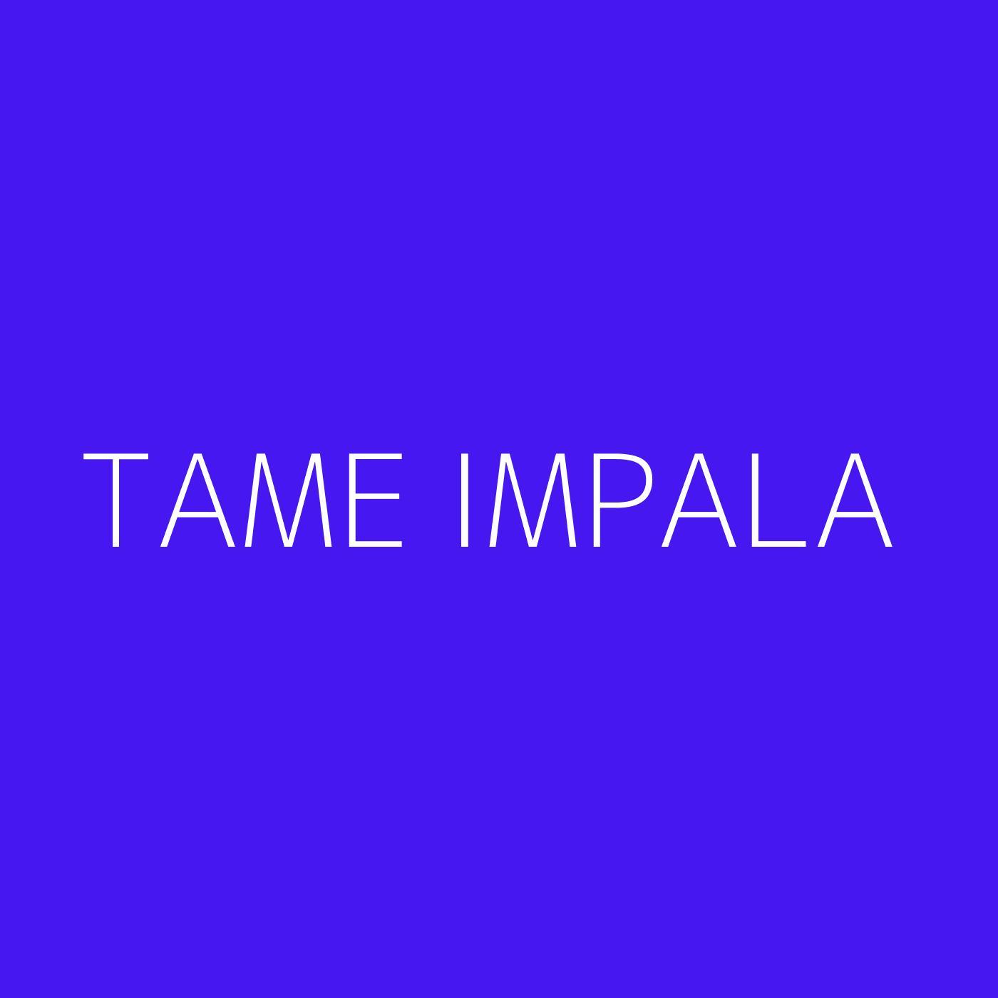 Tame Impala Playlist Artwork