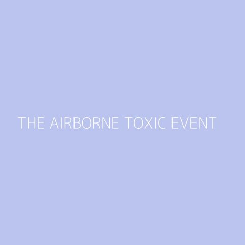 The Airborne Toxic Event Playlist – Most Popular