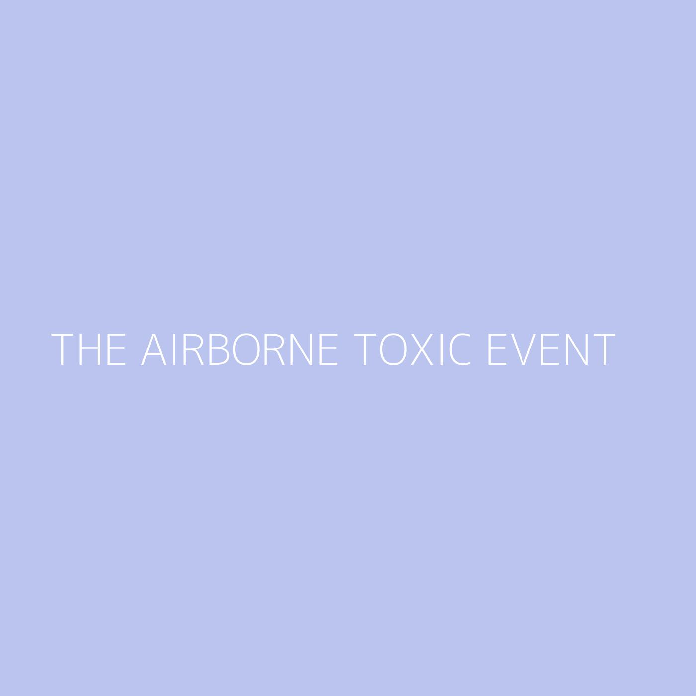 The Airborne Toxic Event Playlist Artwork