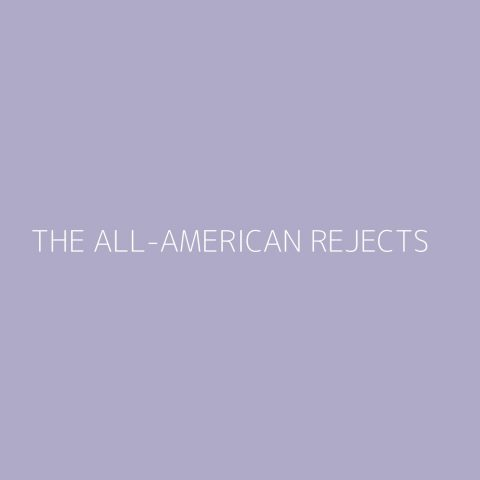 The All-American Rejects Playlist – Most Popular
