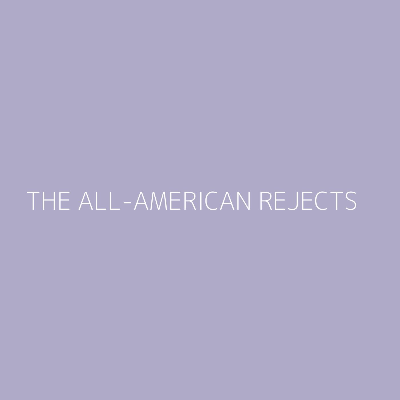 The All-American Rejects Playlist Artwork