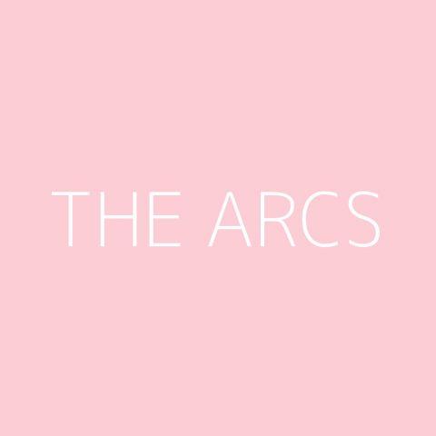 The Arcs Playlist – Most Popular