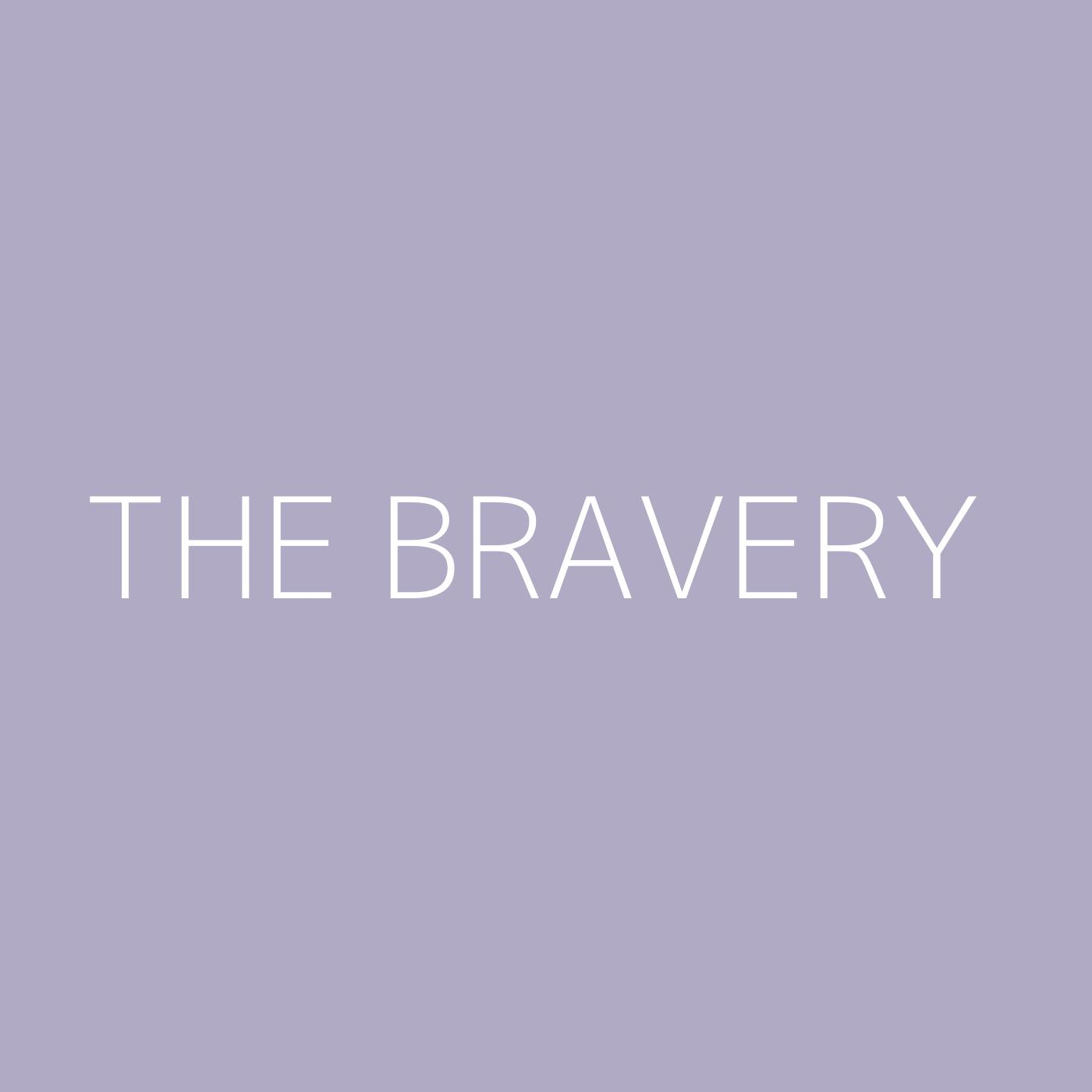 The Bravery Playlist Artwork