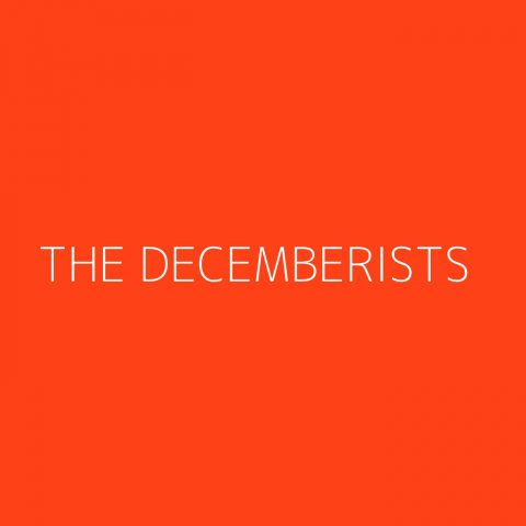 The Decemberists Playlist – Most Popular