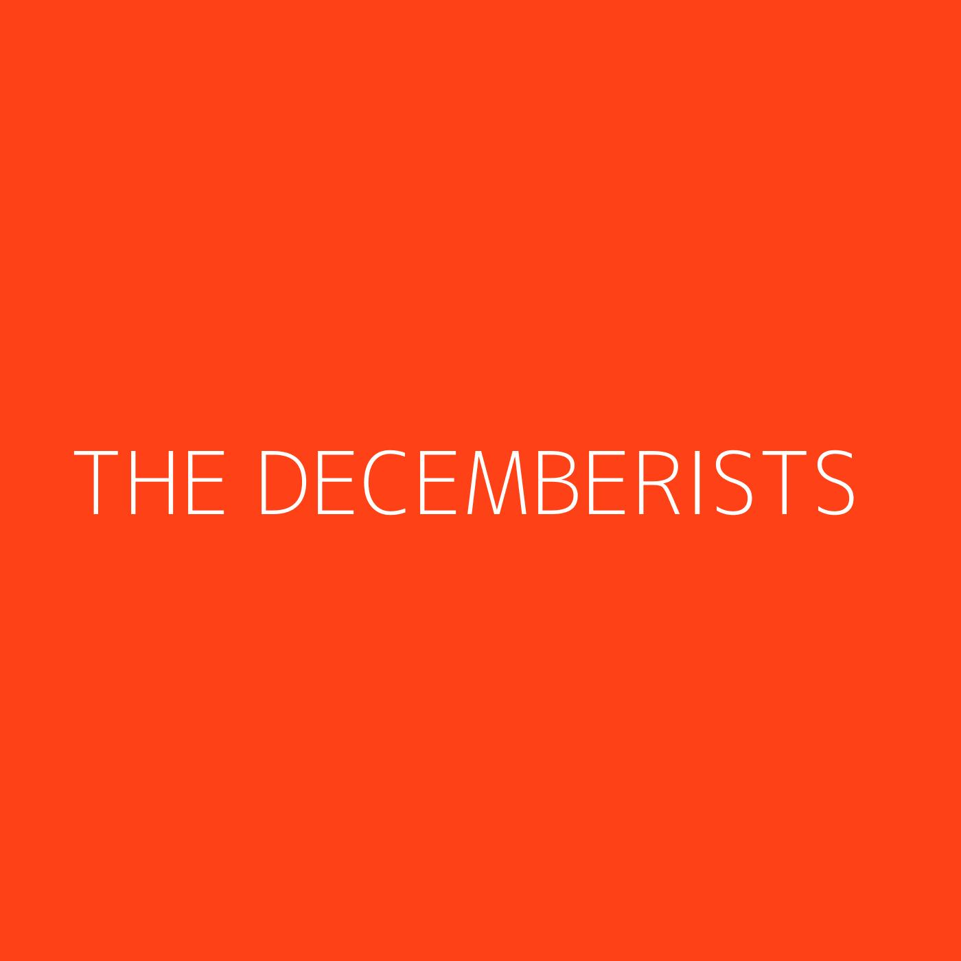 The Decemberists Playlist Artwork
