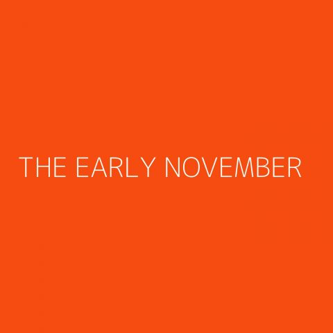 The Early November Playlist – Most Popular