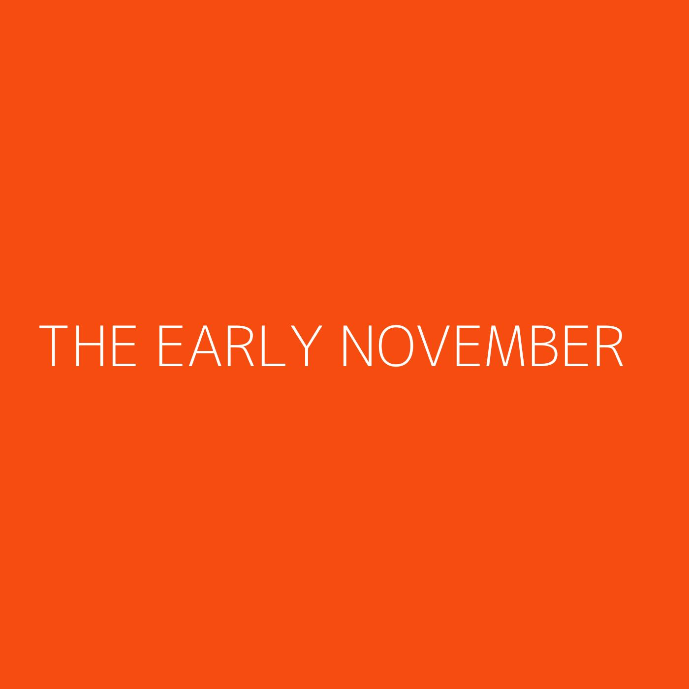 The Early November Playlist Artwork