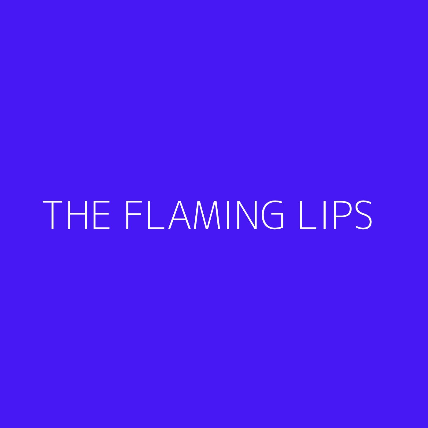 The Flaming Lips Playlist Artwork