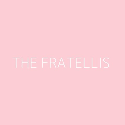 The Fratellis Playlist – Most Popular