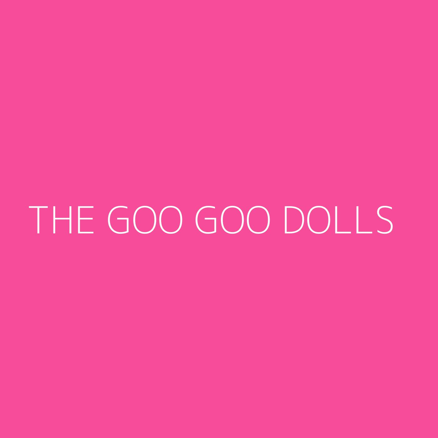 The Goo Goo Dolls Playlist Artwork