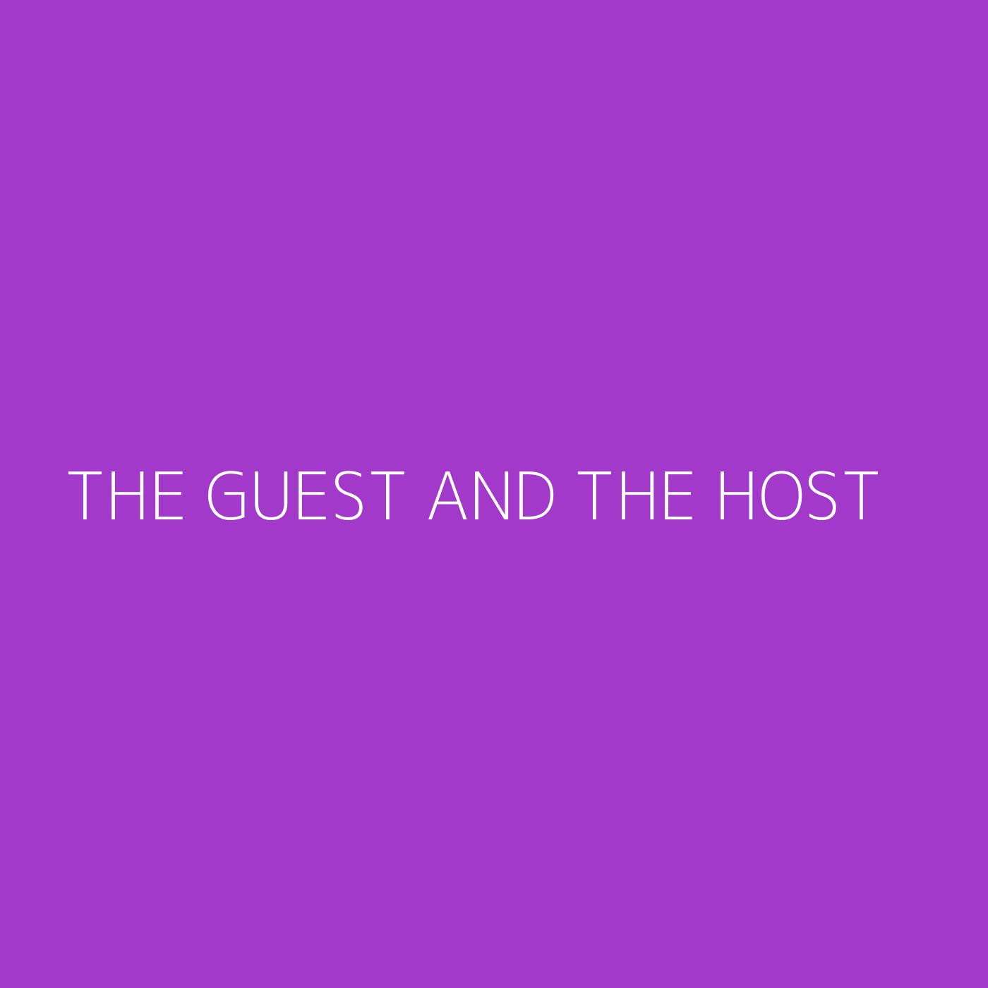 The Guest and the Host Playlist Artwork