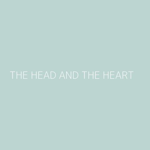 The Head and the Heart Playlist – Most Popular