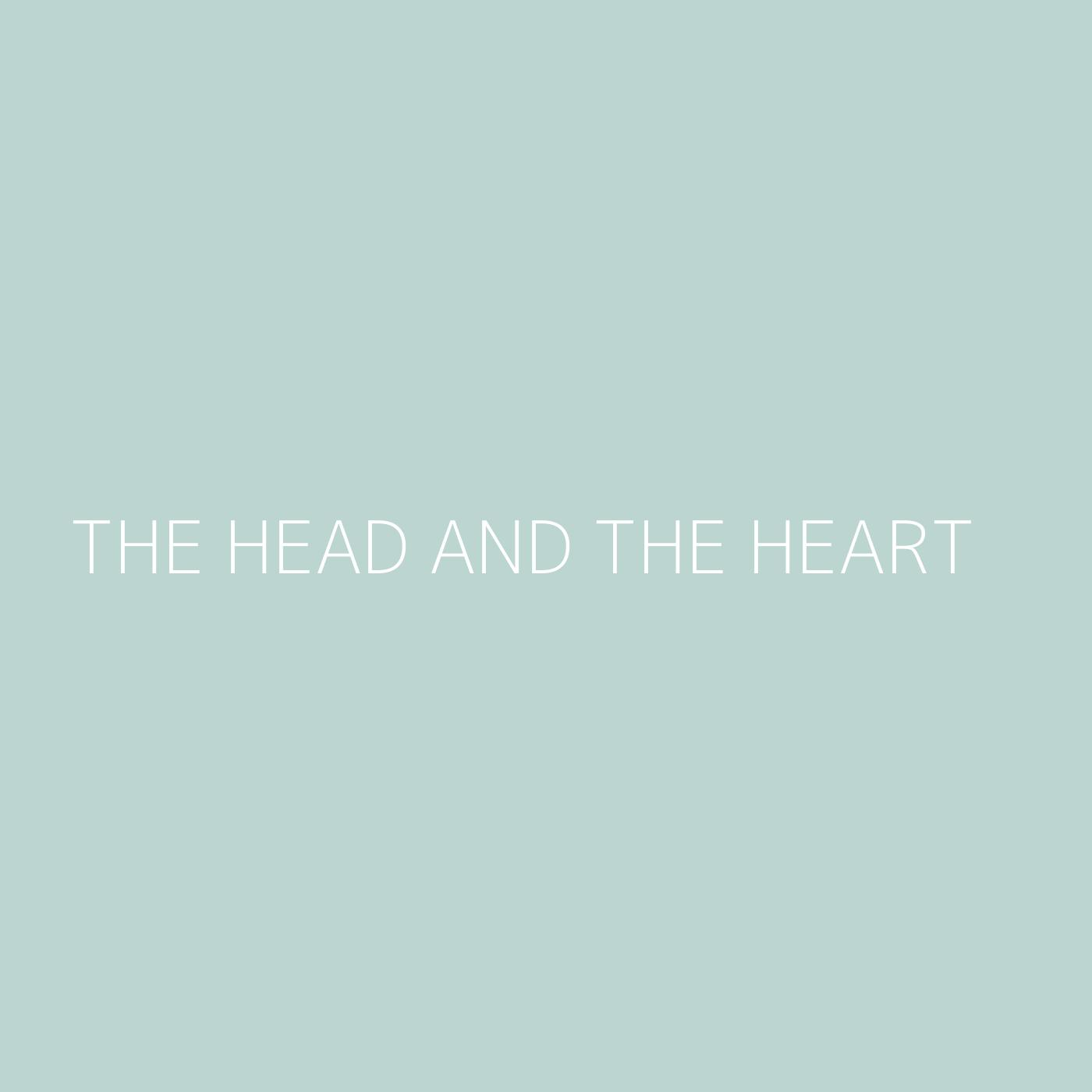The Head and the Heart Playlist Artwork