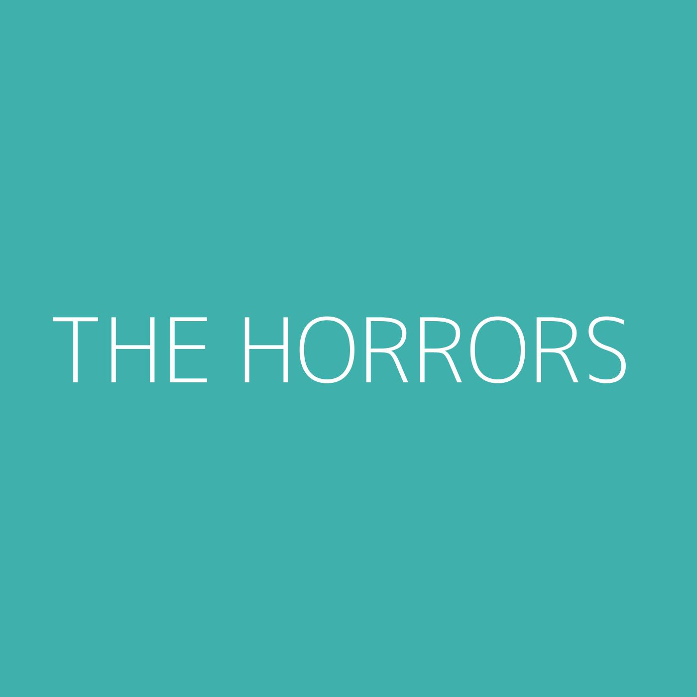 The Horrors Playlist Artwork