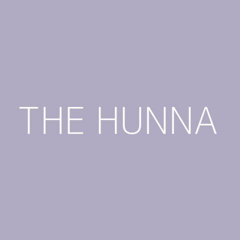 The Hunna Playlist – Most Popular