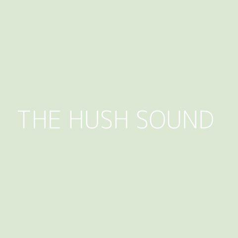 The Hush Sound Playlist – Most Popular