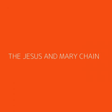 The Jesus and Mary Chain Playlist – Most Popular